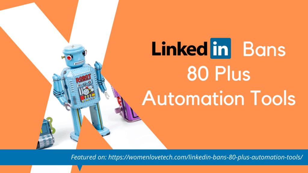LinkedIn Bans Automation Tools